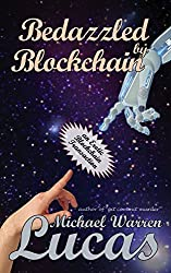 Bedazzled by Blockchain: an Erotic Cryptocurrency Transaction (English Edition)