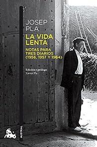 La vida lenta par Josep Pla