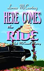 Here Comes the Ride: The Andi McConnell Mystery (Center Point Premier Mystery (Large Print)) by Lorena McCourtney (2011-05-01)