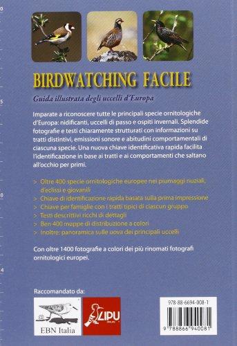 Birdwatching facile. Guida illustrata degli uccelli d'Europa