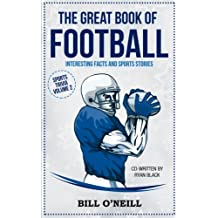 The Great Book of Football: Interesting Facts  and Sports Stories: Volume 2 (Sports Trivia)