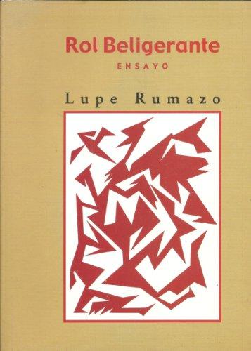 Rol beligerante por Lupe Rumazo