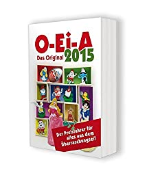 O-Ei-A 2015 - Das Original - Der Preisführer für alles aus dem Überraschungsei!