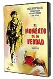 El Momento De La Verdad [DVD]