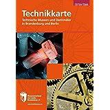 Technikkarte Brandenburg und Berlin: Technische Museen und Denkmäler in Brandenburg und Berlin