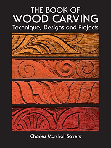The Book of Wood Carving: Techniques, Designs and Projects (Dover Woodworking) Chip Carving Knives