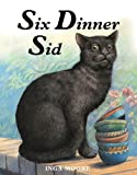 Six Dinner Sid by Inga Moore