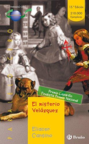 El misterio Velázquez (ebook): 20 (Castellano - Juvenil - Paralelo Cero)