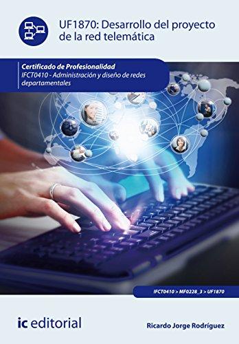 Desarrollo del proyecto de la red telemática. ifct0410 - administración y diseño de redes departamentales por Ricardo Jorge Rodríguez