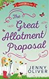 The Great Allotment Proposal (Cherry Pie Island - Book 3) by Jenny Oliver