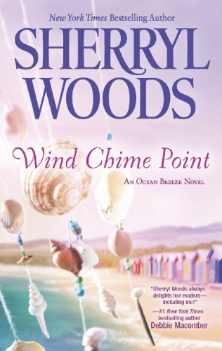 Wind Chime Point (An Ocean Breeze Novel) by Sherryl Woods (2013-04-30)