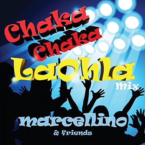Chaka Chaka (Laohla Mix)