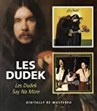 Les Dudek/Say No More [Import allemand]