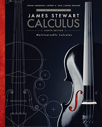 Student Solutions Manual, Chapters 10-17 for Stewart's Multivariable Calculus, 8th by James Stewart (2015-09-08)