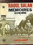 Memoires - Le sens d'un engagement, juin 1899- septembre 1946