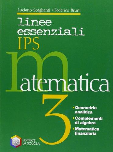 Linee essenziali IPS. Matematica. Per le Scuole superiori: 1