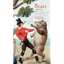 Bears: A Brief History