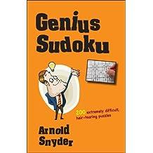 Genius Sudoku by Arnold Snyder (2012-03-06)