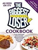 The Biggest Loser Cookbook: Your personal programme for nutritious & delicious guilt-free food