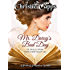 Mr. Darcy's Bad Day: A Pride & Prejudice Novella