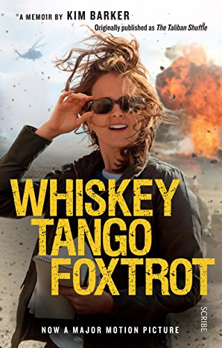 Whiskey Tango Foxtrot: strange days in Afghanistan and Pakistan (English Edition)