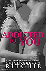 Addicted to You (Addicted Series) (English Edition)