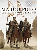 Marco Polo - Entdecker oder Lügner?