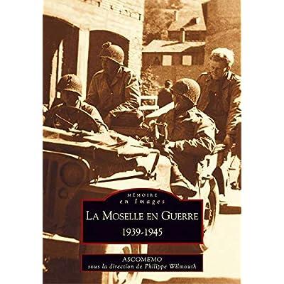 Moselle en Guerre (La)
