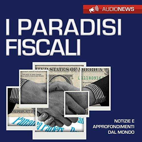 I paradisi fiscali  Audiolibri
