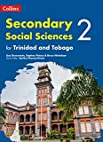 Collins Secondary Social Sciences for Trinidad and Tobago – Student's Book 2 (Collins Secondary Social Sciences for the Caribbean)