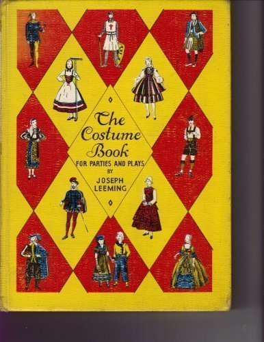 Costume Book for Parties and Plays by Joseph Leeming (1938-01-01)