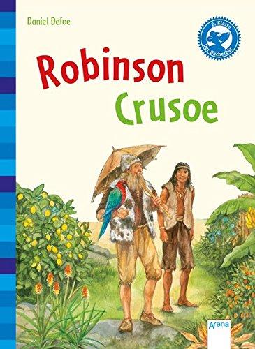 Preisvergleich Produktbild Robinson Crusoe: Der Bücherbär: Klassiker für Erstleser: