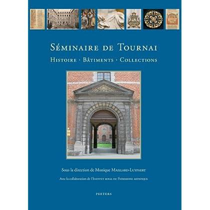 Seminaire De Tournai: Histoire, Batiments, Collections