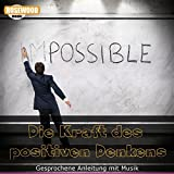 Everything is possible (Gedanken, Bilder und Vorstellungen)