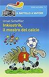 libro Inkiostrik, il mostro del calcio
