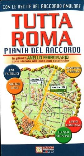 Tutta Roma. Ediz. illustrata