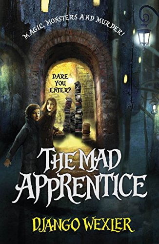 The Mad Apprentice (The Forbidden Library)