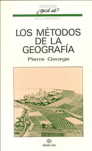 Descargar Libro Los metodos de la geografia de Pierre George