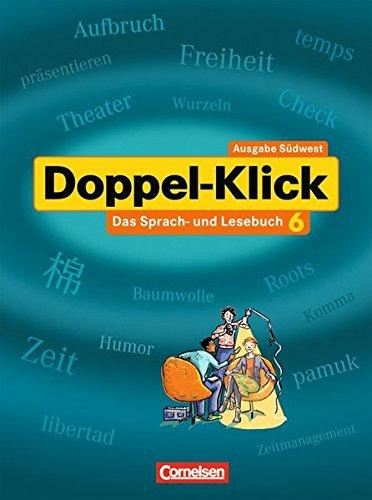 Doppel-Klick - Südwest / Band 6: 10. Schuljahr - Schülerbuch, 1. Auflage Nachdr.