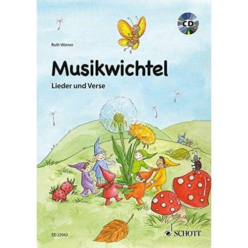 Musikwichtel Livre Sur la Musique +CD