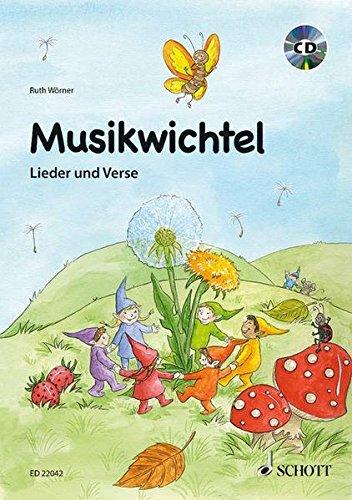 Musikwichtel Livre Sur la Musique +CD par Ruth Woerner