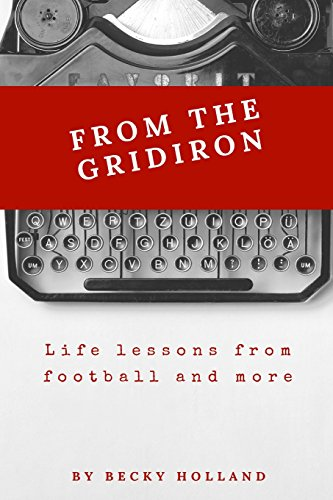 from-the-gridiron-lessons-learned-from-football-and-more