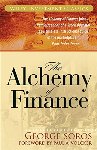 The Alchemy of Finance: Reading the Mind of the Market (Wiley Investment Classics) por George Soros