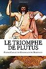 Le Triomphe de Plutus par Marivaux