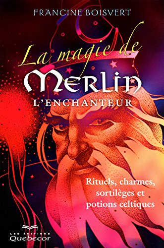 la-magie-de-merlin-lenchanteur
