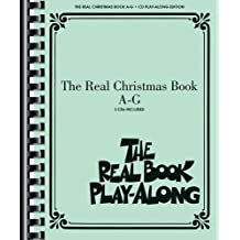The Real Christmas Book Play-Along, Vol. A-G (The Real Play-Along)