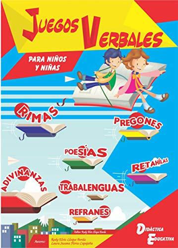 Juegos Verbales: Para niños y niñas por Rody Elvis Lloque Borda