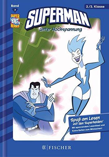 Preisvergleich Produktbild Superman 07: Unter Hochspannung: Fischer. Nur für Jungs