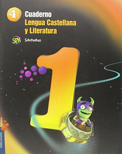 Cuaderno 1 lengua castellana y literatura 4º primaria (superpixépolis)