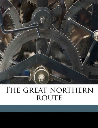 The great northern route